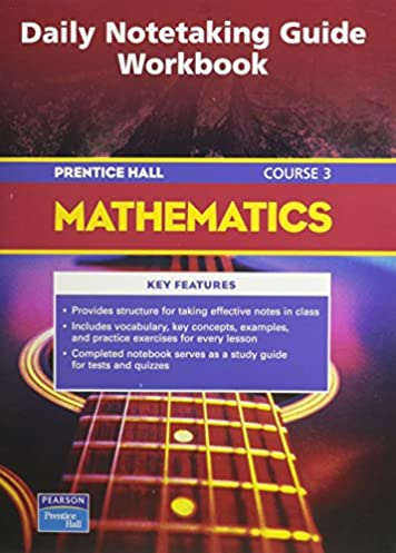 mathematics daily note taking guide workbook course 3 prentice rh amazon com Note Taking Guide Template Geometry Notetaking Guide