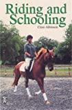 Riding and Schooling, Clare Albinson, 0716021188