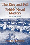 Book cover for The Rise And Fall of British Naval Mastery