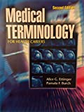 Medical Terminology for Health Careers 2nd Edition