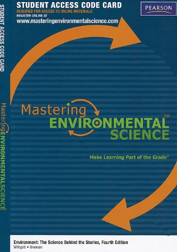 MasteringEnvironmentalScience without Pearson eText -- Standalone Access Card -- for Environment: The Science behind the