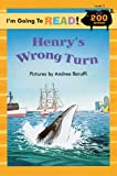 I'm Going to Read (Level 3): Henry's Wrong Turn (I'm Going to Read Series)