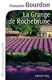 img - for La Grange de Rochebrune book / textbook / text book