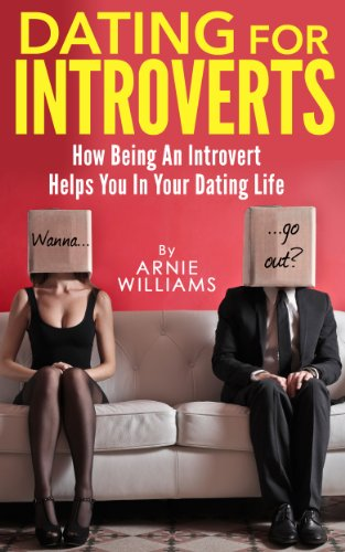 Guide to dating an introvert male