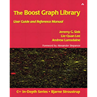 The Boost Graph Library: User Guide and Reference Manual, Portable Documents (C++ In-Depth Series) (English Edition)