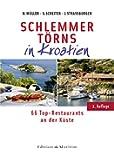Schlemmertörns in Kroatien: 66 Top-Restaurants an der Küste