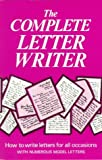 img - for The Complete Letter Writer: How to Write Letters for All Occasions (Know-how Series) book / textbook / text book