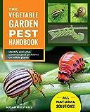The Vegetable Garden Pest Handbook: Identify and