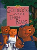 img - for Goldilocks and the Three Bears: Told In Signed English book / textbook / text book
