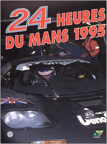 Lire en ligne Les 24 heures du Mans 1995 epub, pdf