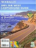 Woodall's Far West Campground Guide 2005, Woodall Publishing, Corp., 0762735570