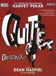 The Quitter : Le Dégonflé
