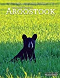 img - for Our Maine Street's Aroostook Issue 33 (Volume 33) book / textbook / text book