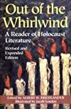 Download Out of the Whirlwind: A Reader of Holocaust Literature in PDF ePUB Free Online