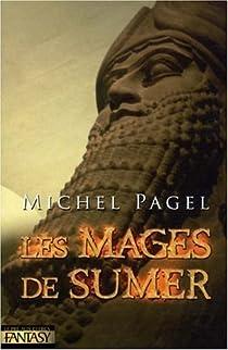 Les Immortels, tome 1 : Les Mages de Sumer par Pagel