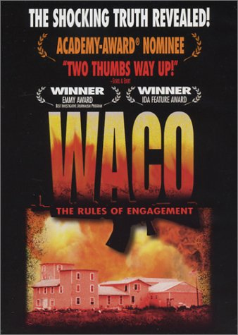 - Waco - The Rules of Engagement