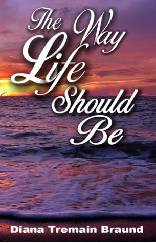 book cover of The Way Life Should Be