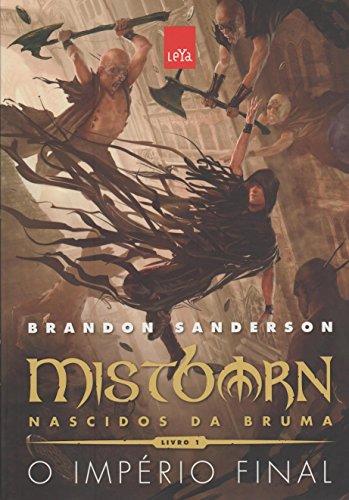 Mistborn. Nascidos da Bruma. O Império Final - Volume 1