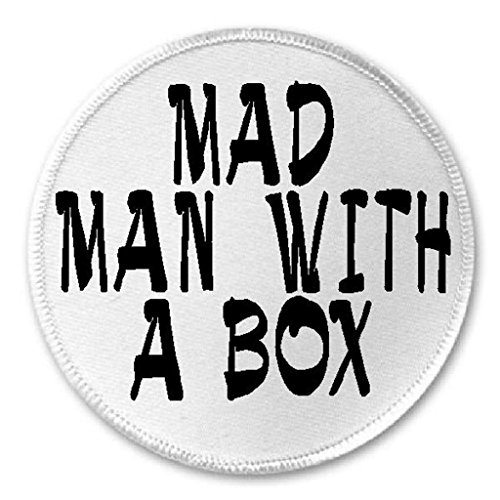 "Mad Man With A Box - 3"" Sew / Iron On Patch Doctor Who Humor"