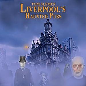 Liverpool's Haunted Pubs 1 Audiobook
