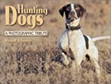 Hunting Dogs, Russell A. Graves, 0873493613