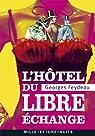 L'hôtel du libre échange par Feydeau