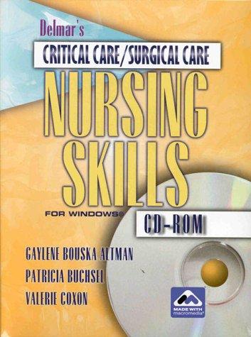 Delmar's Critical Care - Surgical Care Nursing Skills CD-ROM