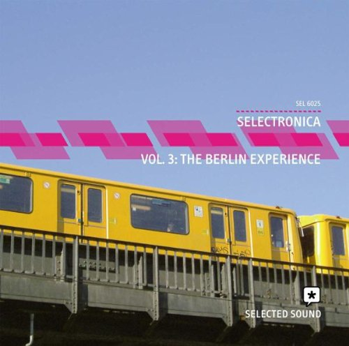 Selectronica 3: The Berlin Experience