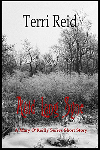 Auld Lang Syne  : A MARY O?REILLY SERIES SHORT STORY