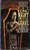 The Long Night of the Grave, Charles L. Grant, 0425106276