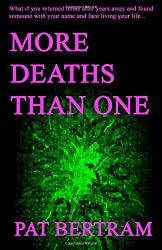 More Deaths Than One