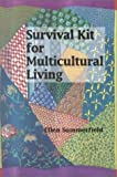 Survival Kit for Multicultural Living, Summerfield, Ellen, 1877864498