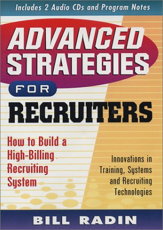 Advanced Strategies for Recruiters by Innovative Consulting, Inc.