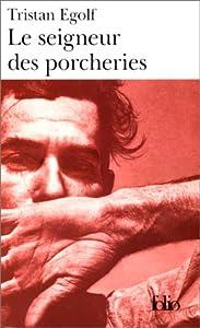 vignette de 'Le seigneur des porcheries (Tristan Egolf)'