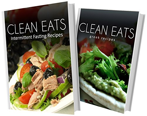 Download intermittent fasting recipes and greek recipes 2 book download intermittent fasting recipes and greek recipes 2 book combo clean eats book pdf audio idlk0qf8s forumfinder