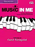 Music in Me - A Piano Method for Young Christian Students: Creativity Level 2