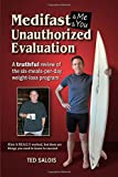 Medifast & Me & You: Unauthorized Evaluation