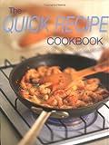 The Quick Recipe Cookbook, Whitecap Books Staff, 1552850994