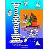 Livre de coloriage bateaux voile eau mer océan vagues amusement pour tout le monde enfants adulte retraités école travail hôpital maison de retraite niveau facile amusement par l'artiste surréaliste Grace Divine