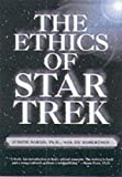 img - for The Ethics of Star Trek by Judy Barad Ph.D. (2000-12-05) book / textbook / text book