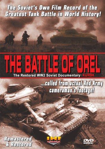 (The Battle of Orel (Kursk) Restored WW2 Soviet Documentary DVD)