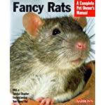 Fancy Rats (Complete Pet Owner's Manuals)