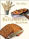 Ballymaloe Bread Book, The