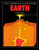 The Cambridge Guide to the Earth 9780521336437