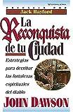 La Reconquista de Tu Ciudad, John Dawson, 0881130230
