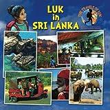 Luk in Sri Lanka: A Travel Guide for Sri Lanka (The Travels of Luk)