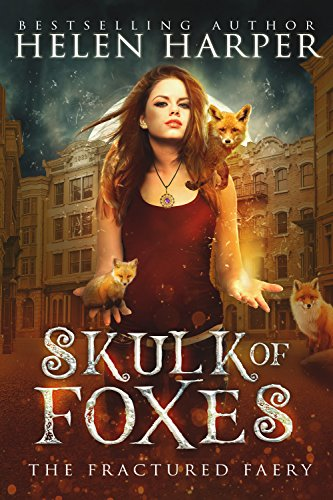 Skulk of Foxes (The Fractured Faery Book 3)