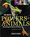 The Hidden Powers of Animals, Karl Shuker, 0762103280
