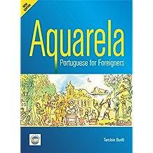 Aquarela Portuguese for Foreigners - Ebook 2017: E-book