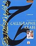 Calligraphie arabe : Initiation
